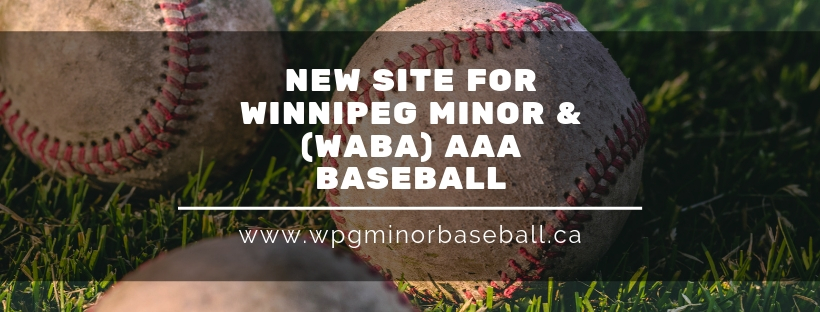 NEW SITE FOR WINNIPEG MINOR & (WABA) AAA BASEBALL.jpg